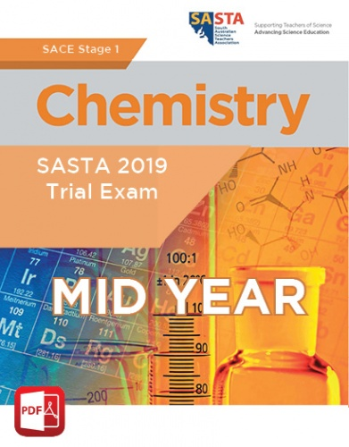 2019 Stage 1 Chemistry MID YEAR Trial Exam
