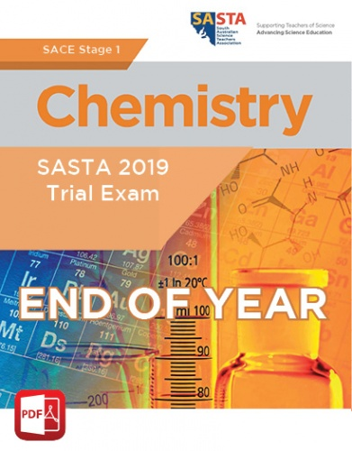 2019 Stage 1 Chemistry END OF YEAR Trial Exam