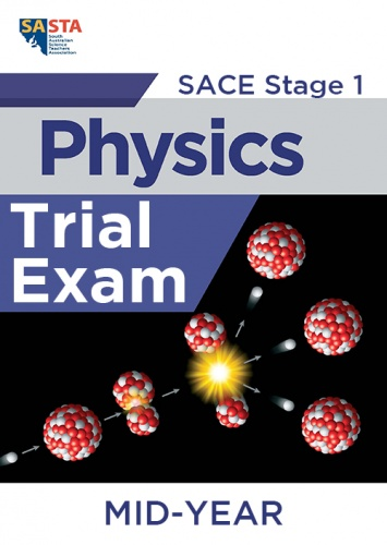 2020 Stage 1 Physics MID YEAR Trial Exam