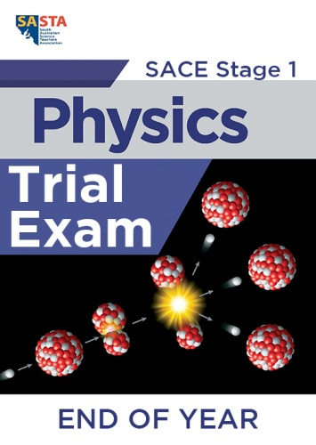 2020 Stage 1 Physics END OF YEAR Trial Exam